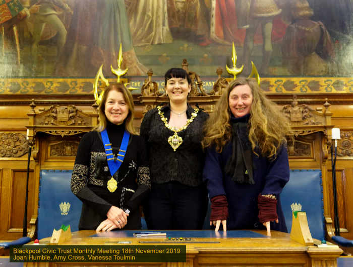 Blackpool Civic Trust Monthly Meeting 18th Nov 2019 with from Right to Left:  guest Prof Vanessa Toulmin, The Mayor Cllr Amy Cross and Joan Humble Chair of Blackpool Civic Trust