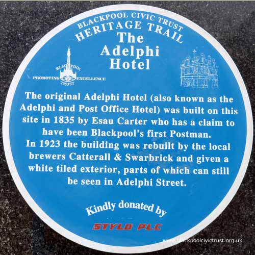 Blackpool Civic Trust, Blue Plaque, The Adelphi Hotel was built here in 1835 and was rebuilt in 1923.