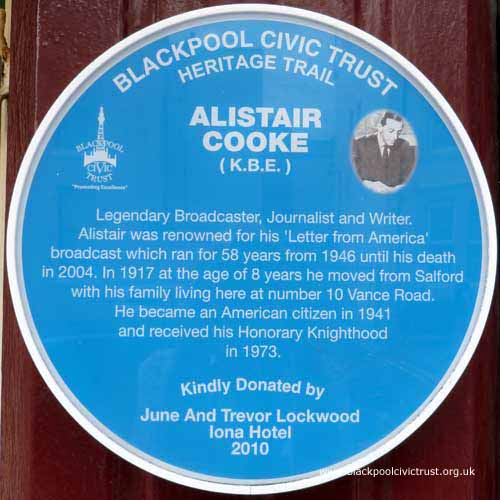Blackpool Civic Trust, Blue Plaque, Alistair Cooke lived in Blackpool.