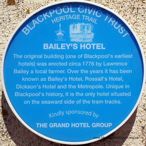 Blackpool Civic Trust, Blue Plaque, Bailey's Hotel built in 1776 is now the Metropole Hotel.