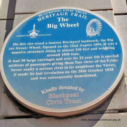 Blackpool Civic Trust, Blue Plaque, The Big Wheel was opened in 1896 and closed in 1928 next to the Winter Gardens.